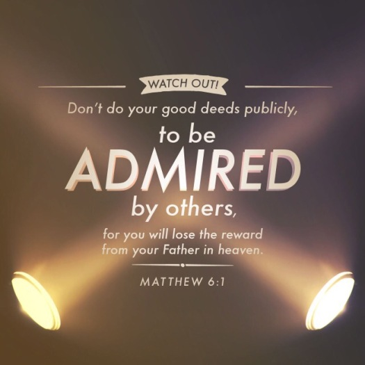 Matthew 6:1 - Don't Do Good Deeds Publicly