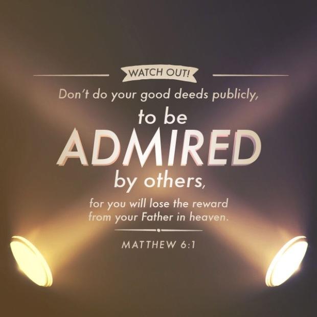 Matthew 6:1 - Don't Do Good Deeds Publicly