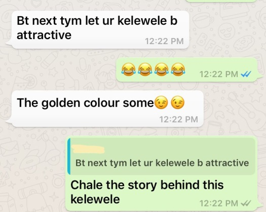 My chat over the Kelewele choice